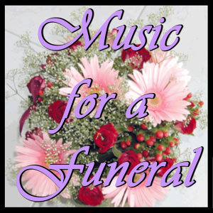 Soothing Songs for a Peaceful Funeral