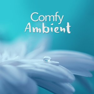 Comfy Ambient