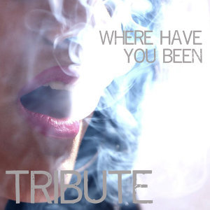 Where Have You Been (Rihanna Tribute) - Single