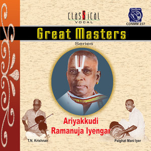 Great Masters series- Ariyakkudi Ramanuja Iyengar