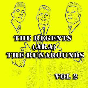 The Regents (AKA) The Runarounds Vol 2