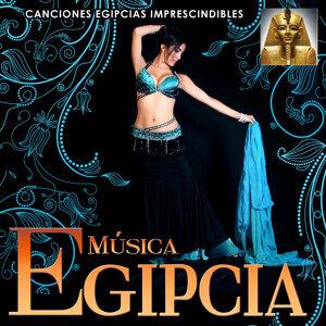 Música Egipcia. Canciones Egipcias Imprescindibles