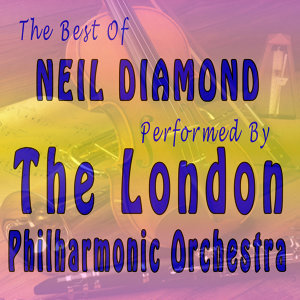 The Best of Neil Diamond Performed By the London Philharmonic Orchestra