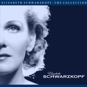 The Elizabeth Schwarzkopf Collection