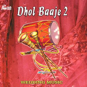 Dhol Baaje 2 - Pakistani Wedding Instrumental