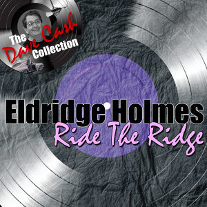 Ride The Ridge - [The Dave Cash Collection]