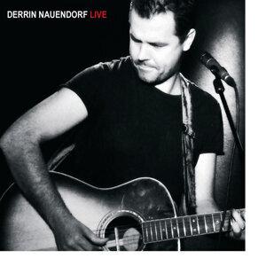 Derrin Nauendorf LIVE