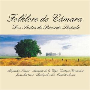 Folklore de Cámara - Dos Suites de Ricardo Liniado
