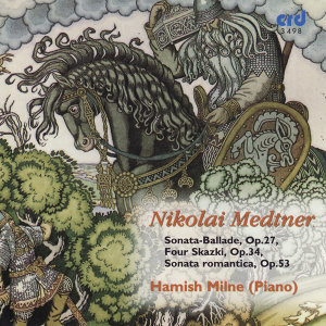 Medtner: Piano Music Volume 5
