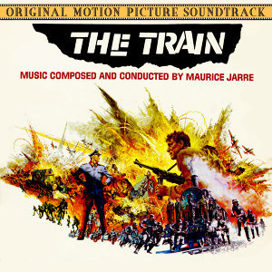 The Train (Music From The Original 1964 Motion Picture Soundtrack)