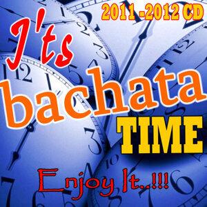 It's  BACHATA Time.. Enjoy It!!