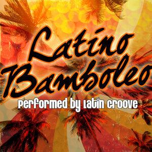 Latino Bamboleo!
