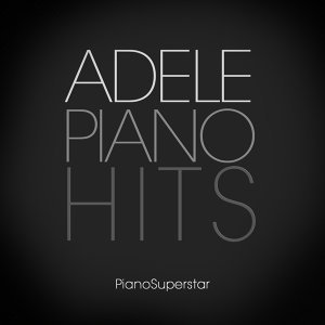 Adele Piano Hits