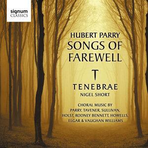 Hubert Parry: Songs of Farewell