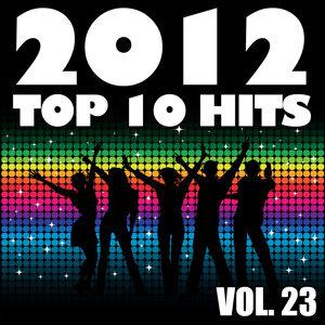 2012 Top 10 Hits, Vol. 23