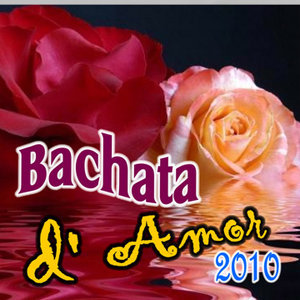 Bachata D' Amor  (2011-2012)
