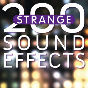 200 Strange Sound Effects