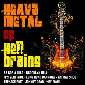 Heavy Metal Of Hell Brains