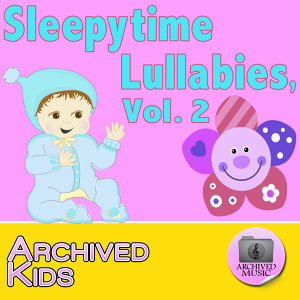 Sleepytime Lullabies, Vol. 2