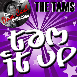 Tam It Up - (The Dave Cash Collection)