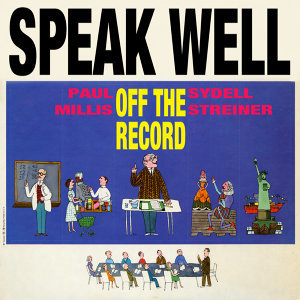 Speak Well - Off the Record