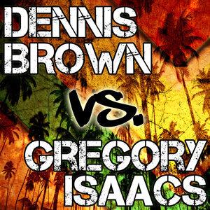 Dennis Brown Vs. Gregory Isaacs