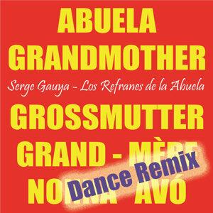 Los Refranes de la Abuela (Dance Remix)