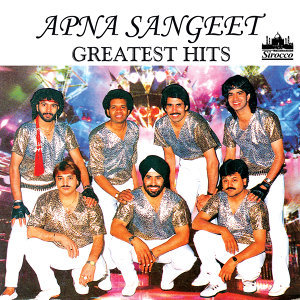 Apna Sangeet Greatest Hits