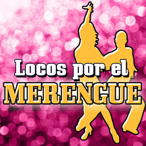 Locos por el Merengue