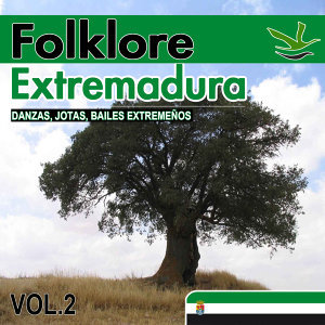 Folklore Extremadura. Danzas, Jotas, Bailes Extremeños. Vol.2