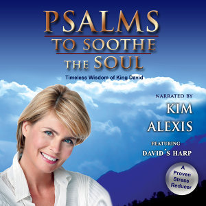 Psalms to Soothe the Soul starring Kim Alexis (Book 2)