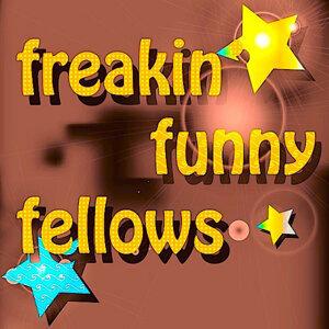 Freakin Funny Fellows
