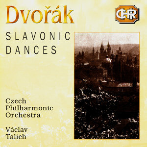 Czech Historical Recordings. Dvorak - Slavonic Dances