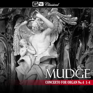 Mudge Concerto for Organ No. 4 1-4
