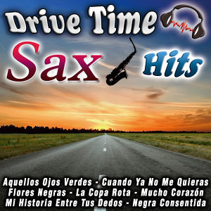 Drive Time Sax Hits