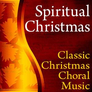 Spiritual Christmas (Classic Christmas Choral Music)