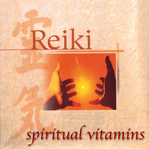 Spiritual Vitamins 8 - Reiki
