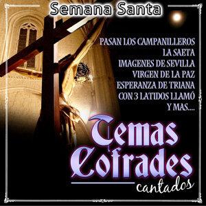 Temas Cofrades Cantados. Semana Santa