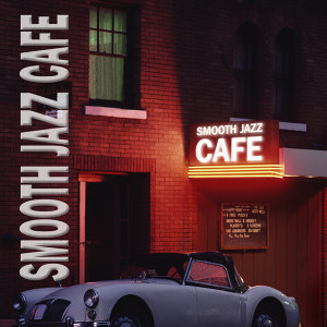 PM Jazz Series: Smooth Jazz Cafe