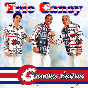 Trio Caney (Grandes Éxitos)