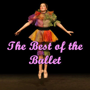 The Best of the Ballet