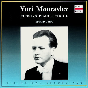 Russian Piano School: Yuri Mouravlev, Vol. 1