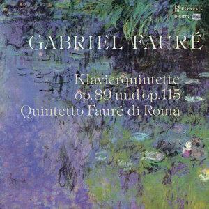 Fauré: Piano Quintet, Op. 89 & Op. 115