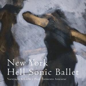 New York Hell Sonic Ballet