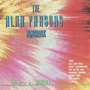 The Alan Parsons Songbook (Space 2000)