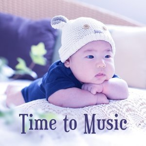 Time to Music – Educational Songs for Baby, Instrumental Sounds for Listening, Composers for Kids, Satie, Tchaikovsky