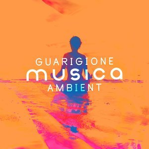 Guarigione Musica Ambient