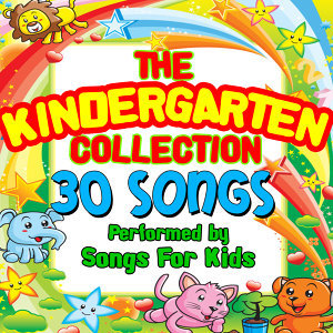 The Kindergarten Collection - 30 Songs