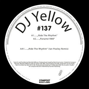Ride the Rhythm EP incl. Ian Pooley Remix - Compost Black Label #137