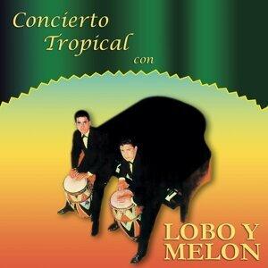 Concierto Tropical Con Lobo y Melón